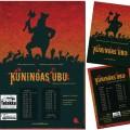 Kuningas Ubu, Teatteri Telakka, juliste & flyer